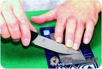 Как заточить нож?
